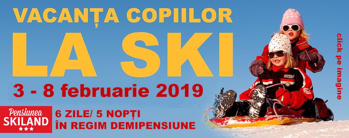 Vacanța copiilor la ski, Apuseni 2019, citybreak